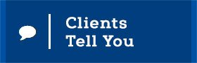 Clients Tell You