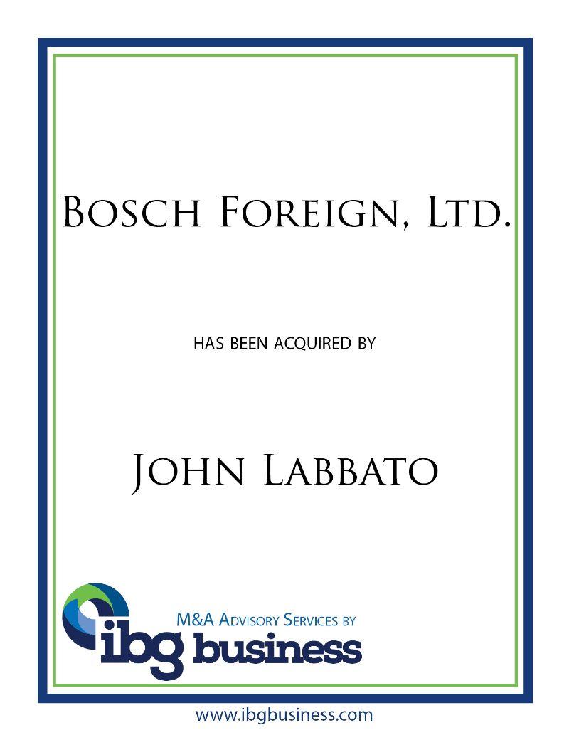 Bosch Foreign, Ltd.