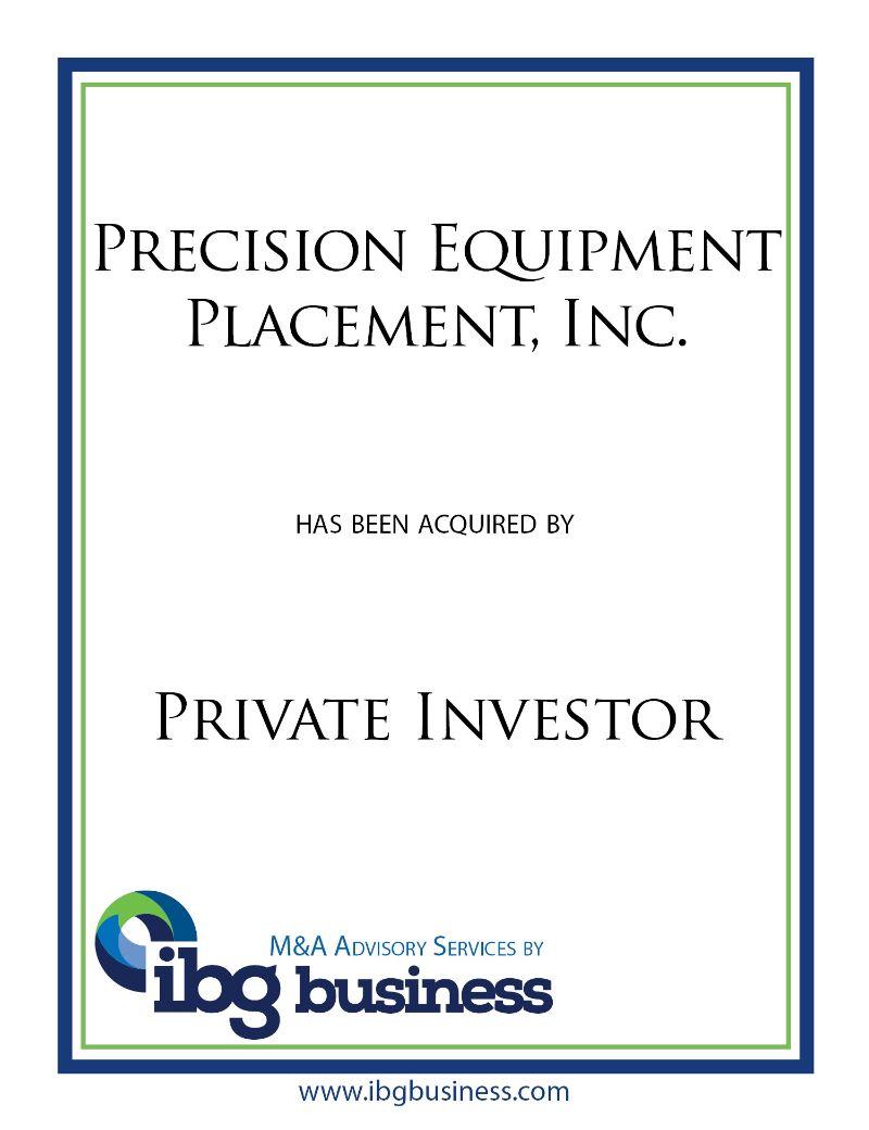 Precision Equipment Placement, Inc.