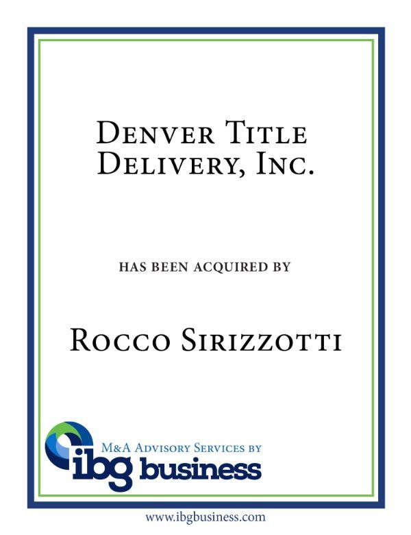 Denver Title Delivery, Inc.
