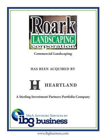 Roark Landscaping Corporation Acquired by Heartland